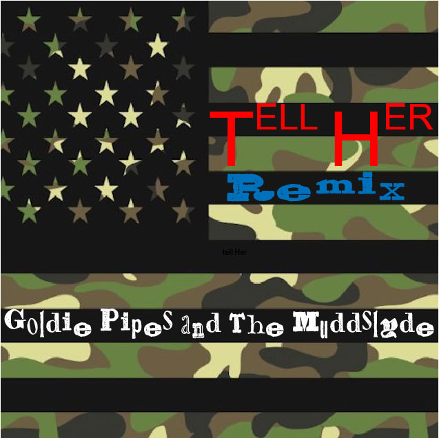 Goldie Pipes and The Muddslyde - Tell Her